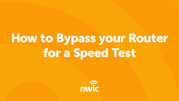 How to bypass your router for a speed test.