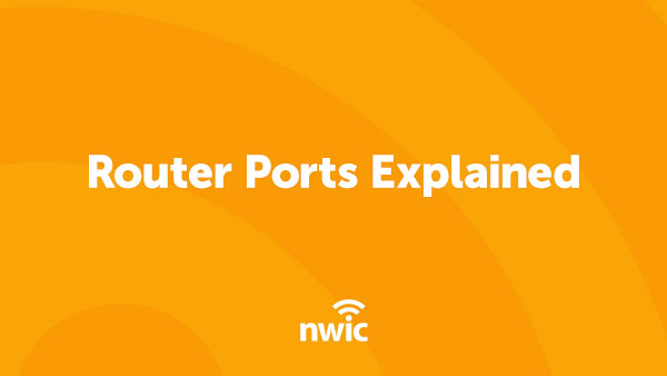 Router Ports Explained